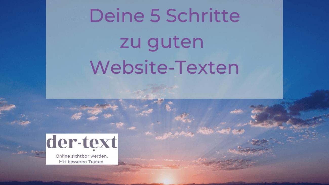 Deine 5 Schritte zu guten Website-Texten