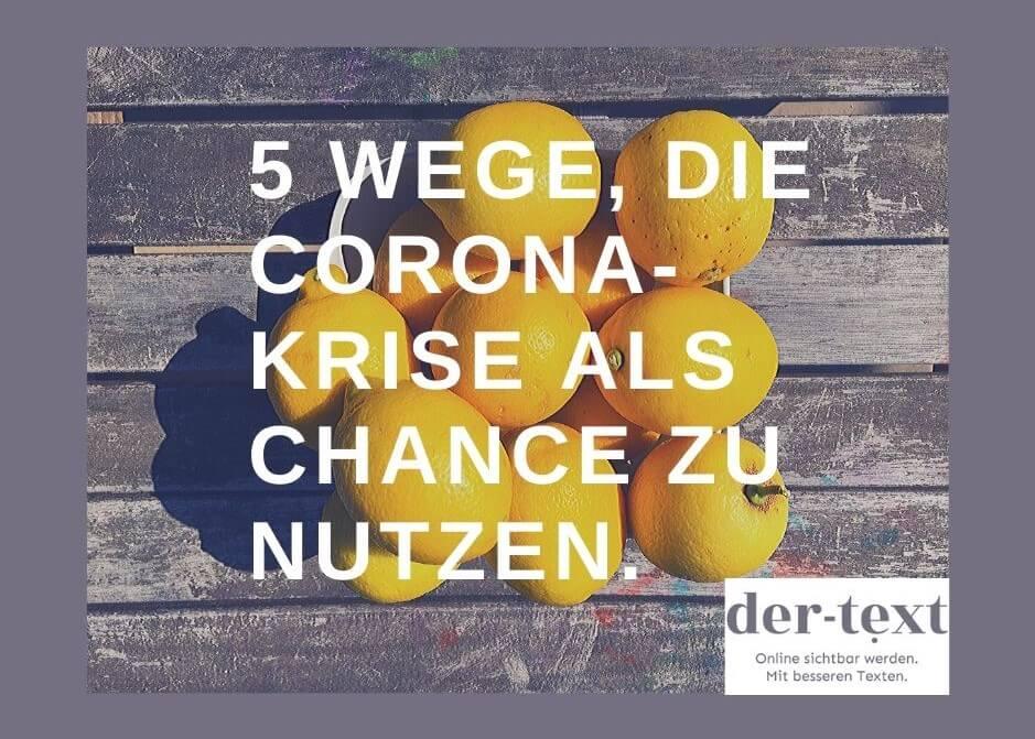 5-Wege-die-Corona-Krise-als-Chance-zu-nutzen