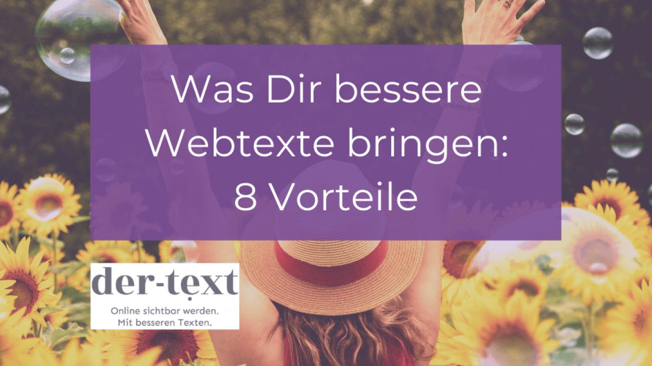 8 Vorteile von besseren Webtexten