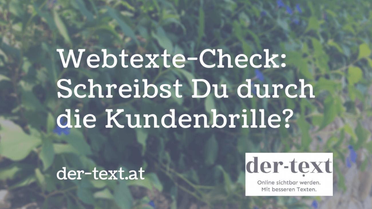 Webtexte-Check: Schreibst Du durch die Kundenbrille?