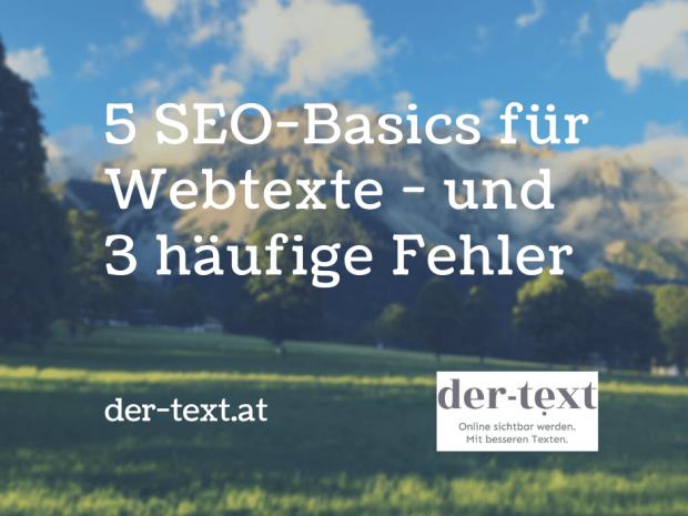 5 SEO-Basics für Webtexte, und 3 häufige Fehler