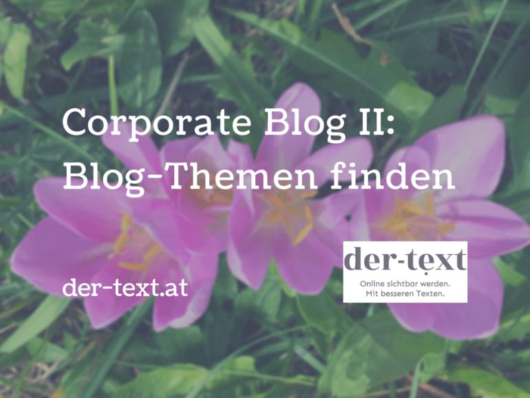 Coporate Blog Themen finden