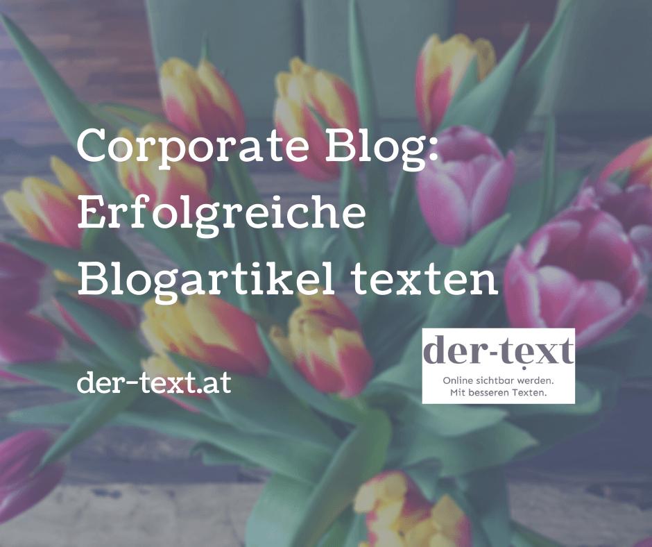 Corporate Blog 3: Erfolgreiche Blogartikel texten