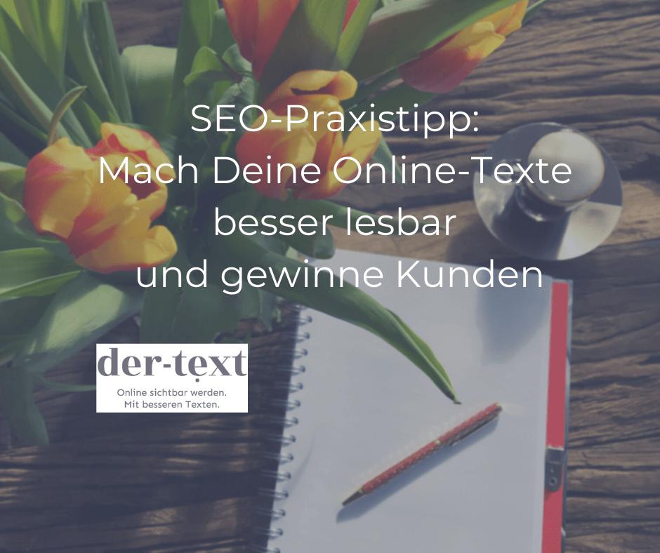 Praxistipp: Mach Deine Online-Texte besser lesbar