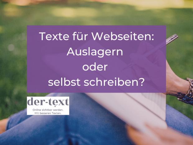 Texte für Webseiten - selbst schreiben oder auslagern?