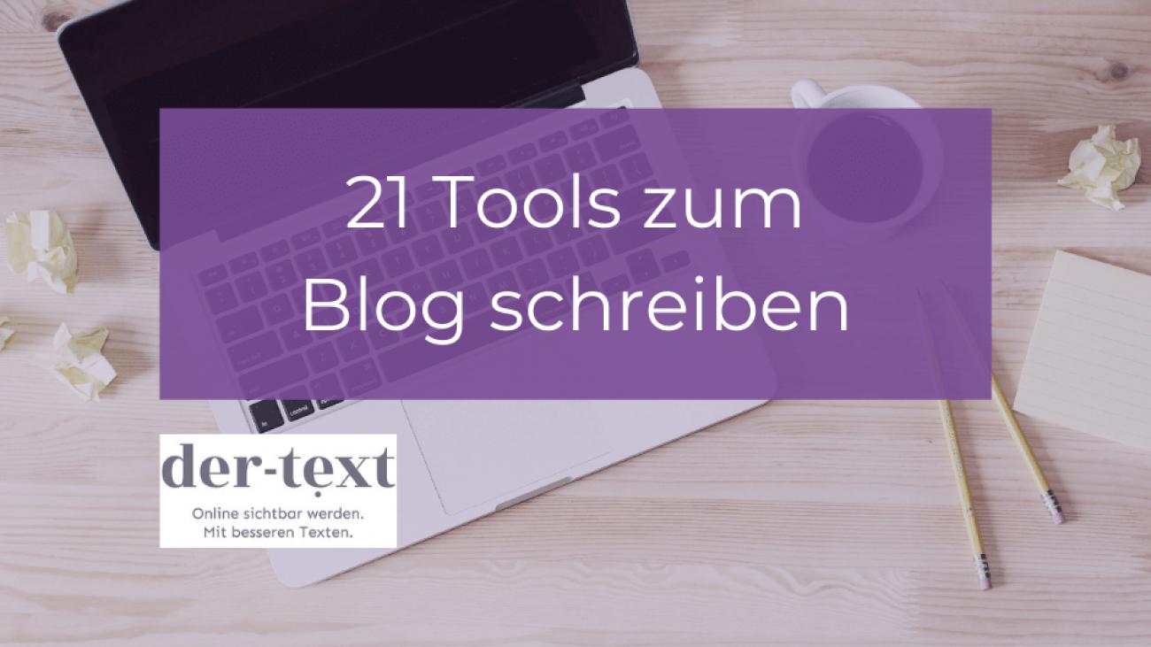 21 Tools zum Blog schreiben